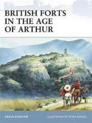 British Forts in the Age of Arthur