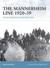 Mannerheim Line 1920-39, The - Finnish Fortifications of the Winter War