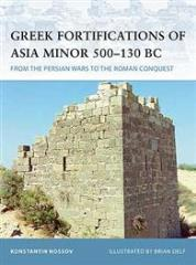 Greek Fortifications of Asia Minor 400-150 BC
