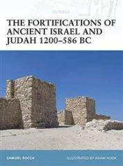 Fortifications of Ancient Israel and Judah 1200-586 BC, The