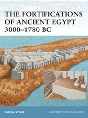 Fortifications of Ancient Egypt 3000-1780 BC, The
