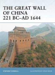 Great Wall of China, The 221 BC - AD 1644