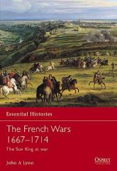 French Wars, The - 1667-1714