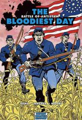 Bloodiest Day, The - The Battle of Antietam
