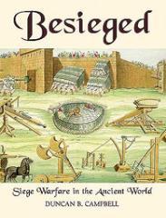 Besieged - Siege Warfare in the Ancient World