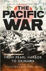 Pacific War, The - From Pearl Harbor to Okinawa