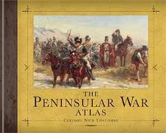 Peninsular War Atlas, The (1st Edition)