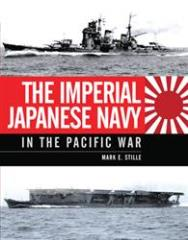 Imperial Japanese Navy in the Pacific War, The