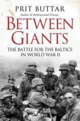 Between Giants - The Battle for the Baltics in World War II