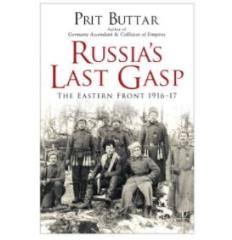 Russia's Last Gasp - Eastern Front 1916-17