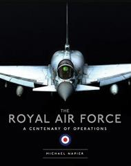 Royal Air Force - A Centenary of Operations