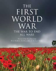First World War, The - The War to End All Wars