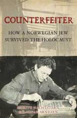 Counterfeiter - How a Norwegian Jew Survived the Holocaust