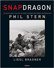 Snapdragon - The World War II Exploits of Darby's Ranger and Combat Photographer Phil Stern