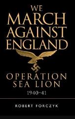 We March Against England - Operation Sea Lion
