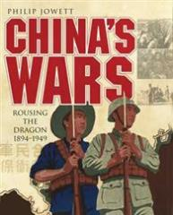 China's Wars - Rousing the Dragon 1894-1949