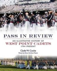 Pass in Review - An Illustrated History of West Point Cadets