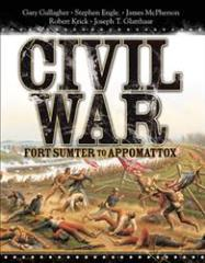 Civil War - Fort Sumter to Appomattox