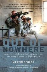 Out of Nowhere - A History of the Military Sniper (Revised Edition)