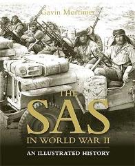 SAS in World War II, The - An Illustrated History