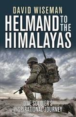 Helmand to the Himalayas - One Soldier's Inspirational Journey