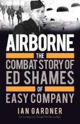 Airborne - The Combat Story of Ed Shame