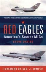 Red Eagles - America's Secret MiGs (2nd Edition)