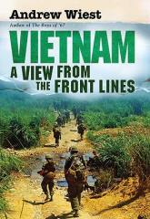 Vietnam - A View from the Front Lines