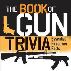 Book of Gun Trivia, The