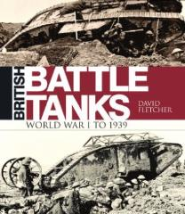 British Battle Tanks - World War I - 1939