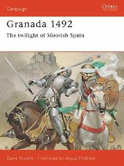 Granada 1492 - The Twilight of Moorish Spain