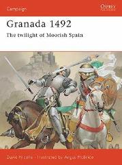 Granada 1492 - The Twilight of Moorish Spain