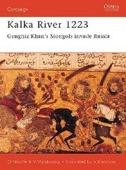 Kalka River 1223 - Genghiz Khan's Mongols Invade Russia