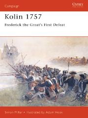 Kolin 1757 - Frederick the Great's First Defeat