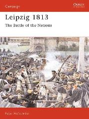 Leipzig 1813 - The Battle of Nations