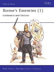 Rome's Enemies (1) - Germanics and Dacians