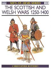 Scottish and Welsh Wars 1250-1400, The