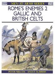 Rome's Enemies (2) - Gallic & British Celts