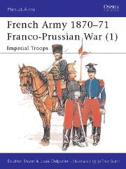 French Army 1870-71 Franco-Prussian War (1) - Imperial Troops