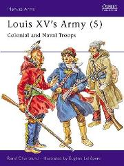 Louis XV's Army (5) - Colonial and Naval Troops