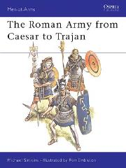 Roman Army from Caesar to Trajan, The