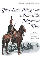 Austro-Hungarian Army of the Napoleonic Wars, The
