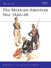 Mexican-American War 1846-1848, The