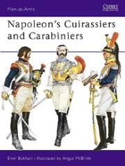 Napoleon's Cuirassiers and Carabiniers