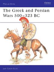 Greek and Persian Wars 500-323 BC, The