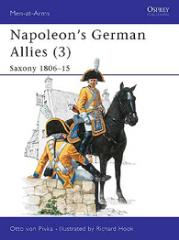 Napoleon's German Allies (3) - Saxony 1806-15