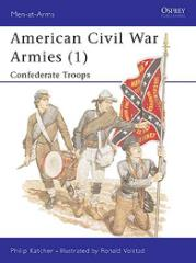 American Civil War Armies (1) - Confederate Artillery, Cavalry and Infantry