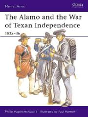 Alamo and the War of Texan Independence, The - 1835-36