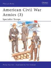 American Civil War Armies (3) - Specialist Troops
