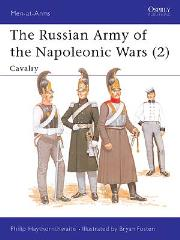 Russian Army of the Napoleonic Wars, The (2) - Cavalry